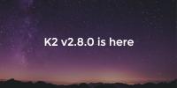 K2 v2.8.0 released